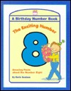 Exciting Number 8 (Birthday Book Series)  by  Karin Snelson
