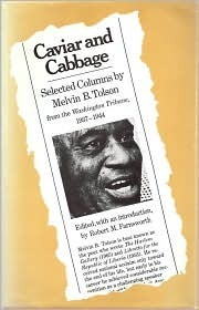 Caviar and Cabbage: Selected Columns  by  Melvin B. Tolson from the Washington Tribune, 1937-1944 by Melvin B. Tolson