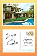 Gringos in Paradise Barry Golson