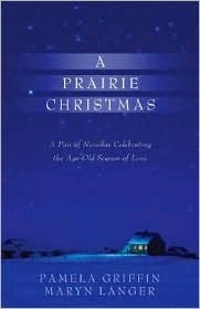 A Prairie Christmas  by  Pamela Griffin