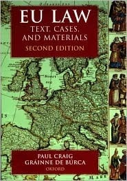 EU Law: Text, Cases, and Materials  by  Paul Craig
