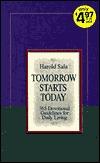 Tomorrow Starts Today  by  Harold J. Sala