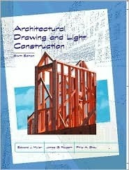 Architectural Drawing And Light Construction Edward J. Muller