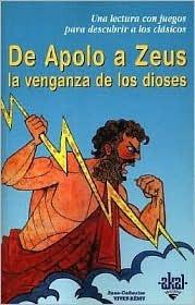 de Apolo a Zeus: La Venganza de Los Dioses Anne-Catherine Vivet-Remy