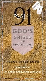 Psalm 91: Gods Shield of Protection Peggy Joyce Ruth