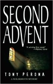 Second Advent  by  Tony Perona