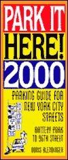 Park It Here! 2000  by  Doris E. Blendinger