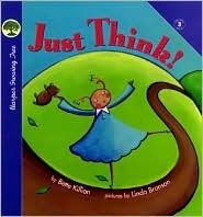 Just Think  by  Bette Killion