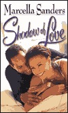 Shadow Of Love Marcella Sanders