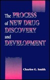 The Process Of New Drug Discovery And Development  by  Charles G. Smith