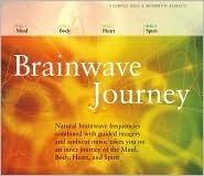 Brainwave Journey  by  Jeffrey Thompson