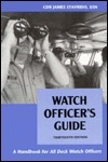 Watch Officers Guide: A Handbook for All Deck Watch Officers  by  James G. Stavridis