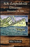 Leopoldville Troopship Disaster: In Memoriam  by  Allan Andrade