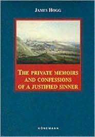 Private Memoirs Of A Justified Sinner  by  James Hogg