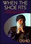 When the Shoe Fits: Commentaries on the Stories of the Taoist Mystic, Chuang Tzu Osho