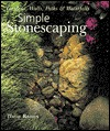 Simple Stonescaping: Gardens, Walls, Paths & Waterfalls Phillip Raines