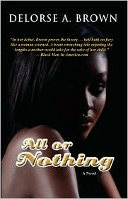 All or Nothing  by  Delorse A. Brown