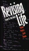 Revising Life: Sylvia Plaths Ariel Poems Susan R. Van Dyne