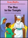 The Boy in the Temple  by  Enid Blyton