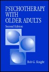 Psychotherapy With Older Adults Bob G. Knight