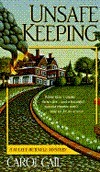 Unsafe Keeping (Maxey Burnell Mystery, #2)  by  Carol Cail