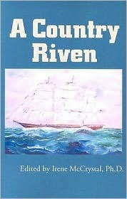 A Country Riven  by  Irene McCrystal