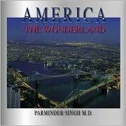 America the Wonderland Parminder Singh