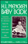 The H.L. Mencken Baby Book  by  Howard Markel