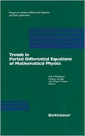 Trends in Partial Differential Equations of Mathematical Physics  by  José F. Rodrigues