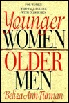 Younger Women/Older Men  by  Beliza Ann Furman