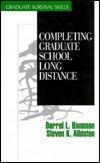 Completing Graduate School Long Distance Darrel L. Hammon