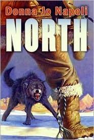 North  by  Donna Jo Napoli