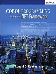 COBOL Programming Using the .Net Framework  by  Ronald D. Reeves