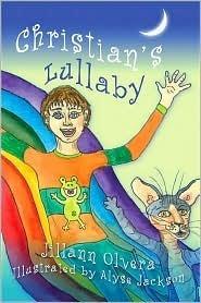 Christians Lullaby  by  Jillann Olvera