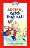 Andrew, Catch That Cat! Deanne Lee Bingham