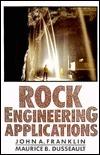 Rock Engineering Applications  by  John A. Franklin