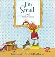 Im Small And Other Verses  by  Lilian Moore