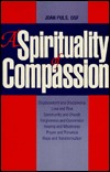 A Spirituality of Compassion Joan Puls