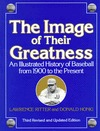 The Image of Their Greatness: An Illustrated History of Baseball from 1900 to the Present  by  Donald Honig