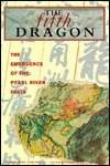 The Fifth Dragon: the Emergence of the Pearl River Delta: The Emergence of the Pearl River Delta  by  Yun-Wing Sung