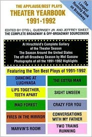 Theater Yearbook 1991-1992: The Complete Broadway and Off-Broadway Sourcebook  by  Otis L. Guernsey Jr.
