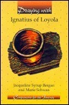 Praying with Ignatius of Loyola  by  Jacqueline Syrup Bergan