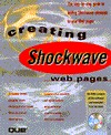 Creating Shockwave Web Pages  by  Perry Board