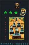 * * *: A Novel  by  Michael Brodsky