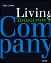 Living Tomorrows Company  by  Mark Goyder