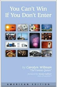 You Cant Win If You Dont Enter: American Edition  by  Carolyn Wilman