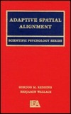 Adaptive Spatial Alignment Benjamin   Wallace