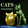 Cats: Ancient and Modern  by  Juliet Clutton-Brock