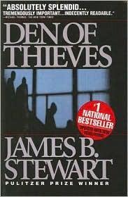 Den Of Thieves James B. Stewart