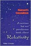 Maxwells Conundrum Relativity Walter Scheider